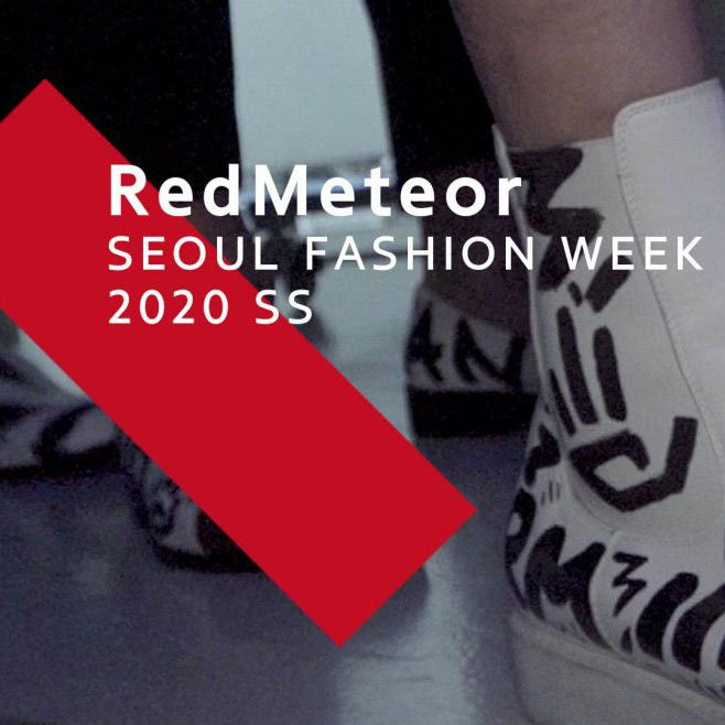 RedMeteor | SEOUL FASHION WEEK | 2020 SS
